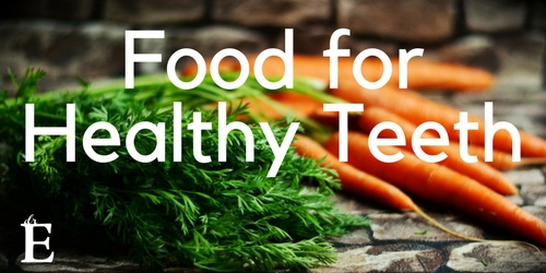 Eat These Foods for Healthy Teeth