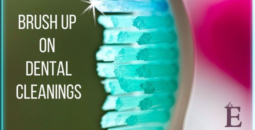Brush Up on Dental Cleanings