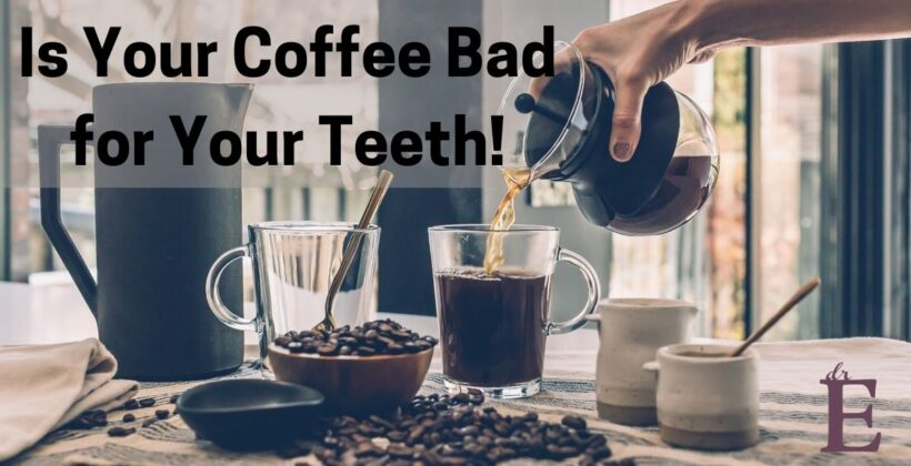 Is Your Coffee Bad for Your Teeth