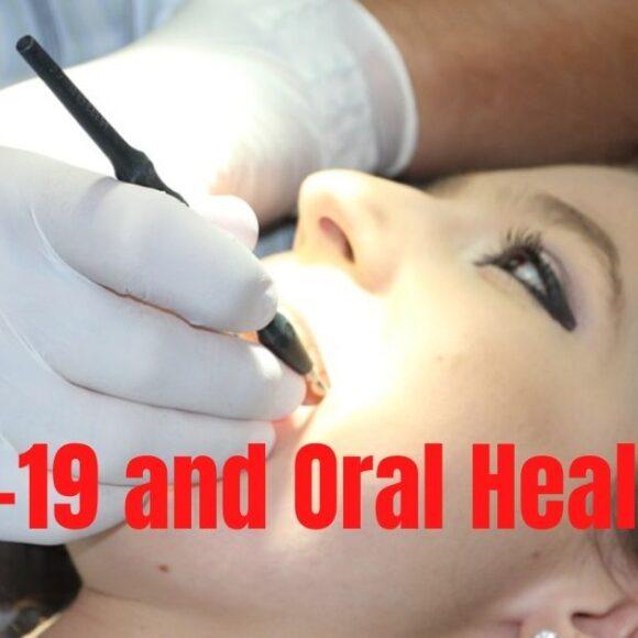 Oral Health and COVID-19