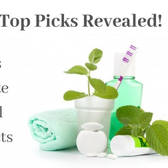 Top Dental Product Picks