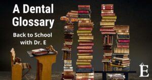 dental-glossary-image