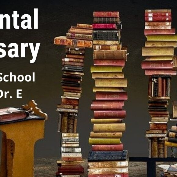 Dental Terms: Back to School with Dr. E