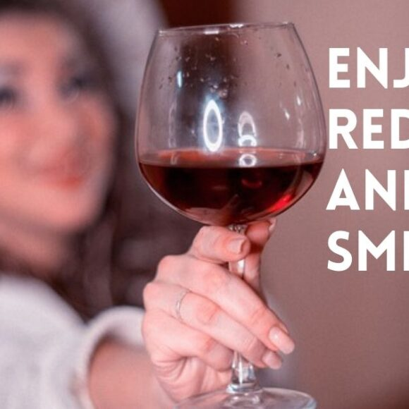 Enjoy Red Wine… and Smile!