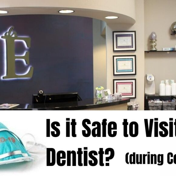 Is it Safe to Visit the Dentist During COVID-19?