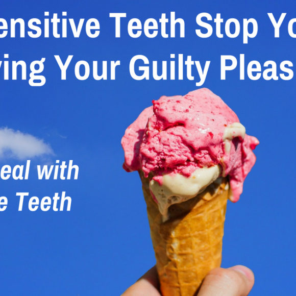 How to Deal with Sensitive Teeth