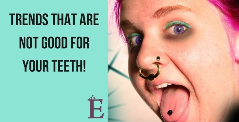 Fashion Trends That Are Not Good For Your Teeth