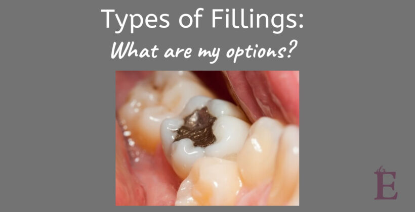 Types of Fillings: What are My Options?