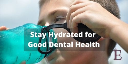 Stay Hydrated for Better Dental Health