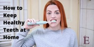healthy-teeth-at-home