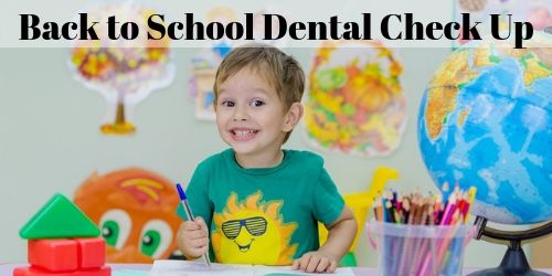 Schedule Your Child's Back-to-School Dental Check Up Now!