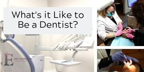 What's It Like to Be a Dentist?
