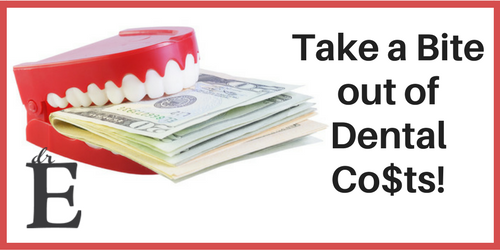 Take a Bite out of Your Dental Costs