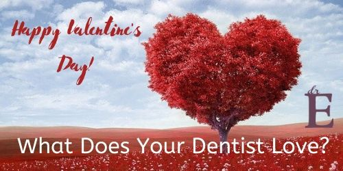 What Does Your Dentist Love?