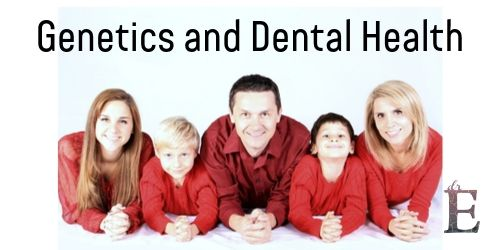 Genetics and Dental Health